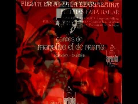 """MANOLITO DE MARÍA """"CANTO PORQUE ME ACUERDO DE LO QUE HE VIVÍO"""""""