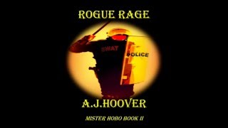 Rogue Rage Trailer - Book 2 of Mister Hobo Series