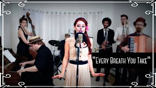 """""""Every Breath You Take"""" (The Police) - Creepy Halloween Waltz Cover by Robyn Adele Anderson"""