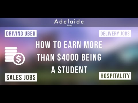 How To Earn $4000 Being A Student In Australia - Adelaide Study