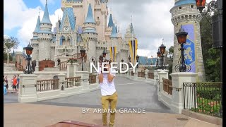 ARIANA GRANDE - Needy | Dance Choreography | DANCING AT CINDERELLA'S CASTLE @ Disney World