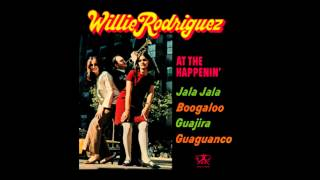 Mi Guajira - Willie Rodriguez & his Orchestra 1966