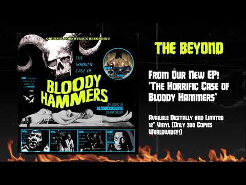 BLOODY HAMMERS - The Beyond (Official Audio) | Napalm Records