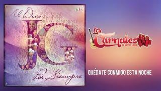 Los Carnales de Nuevo León - Quédate conmigo esta noche (Video Lyric)