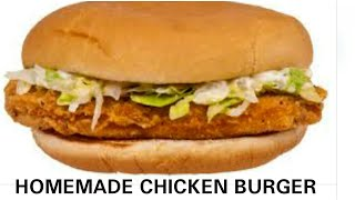 HOMEMADE CHICKEN BURGER RECIPE|| HOW TO MAKE CHICKEN BURGER AT HOME IN HINDI|