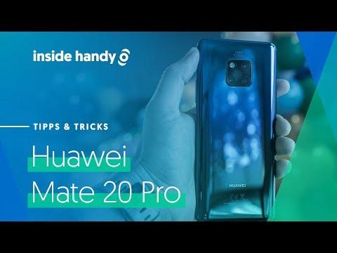 Huawei Mate 20 Pro: 20 Tipps Und Tricks