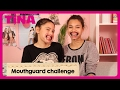 MOUTHGUARD CHALLENGE met Tina vloggers Gioia & Megan | Tina