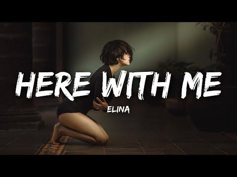 Elina - Here With Me (Lyrics)
