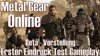 Metal Gear Online ★ Beta - Vorstellung ★ Erster Eindruck Test Gameplay [Deutsch/HD]