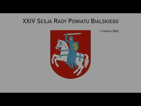 XXIV Sesja Rady Powiatu Bialskiego - 7.08.2020