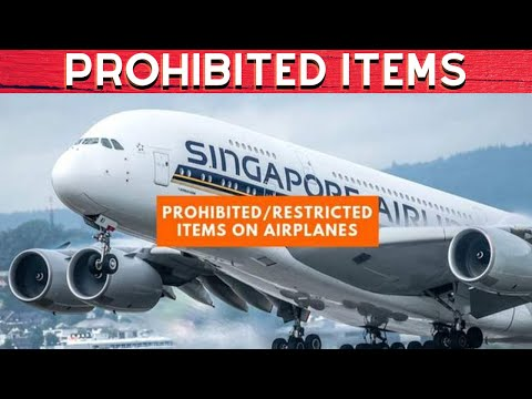 AIRLINE NEW LIST OF PROHIBITED ITEMS IN CARRY ON - CHECK IN BAGGAGE