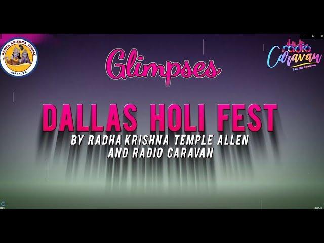 Glimpses - Dallas Holi Fest 2019