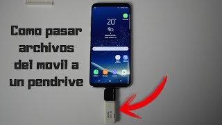 Pasar archivos del smartphone a un pen drive sin pc