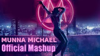 Movie Munna Michael official Mashup 2017 | Tiger Shroff Nidhhi Agerwal & Nawazuddin Siddiqu |