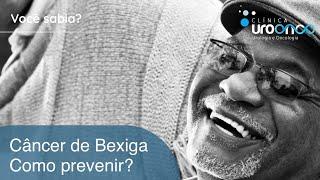 Câncer de Bexiga | É possível prevenir? Qual o melhor tratamento?