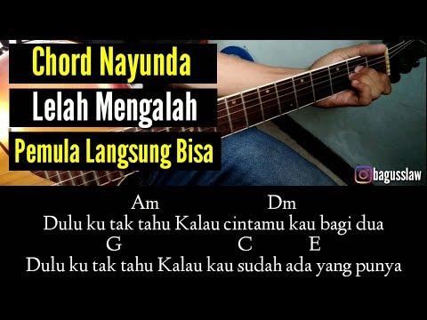 Kunci Gitar Nayunda - Lelah Mengalah (by bagusslaw)