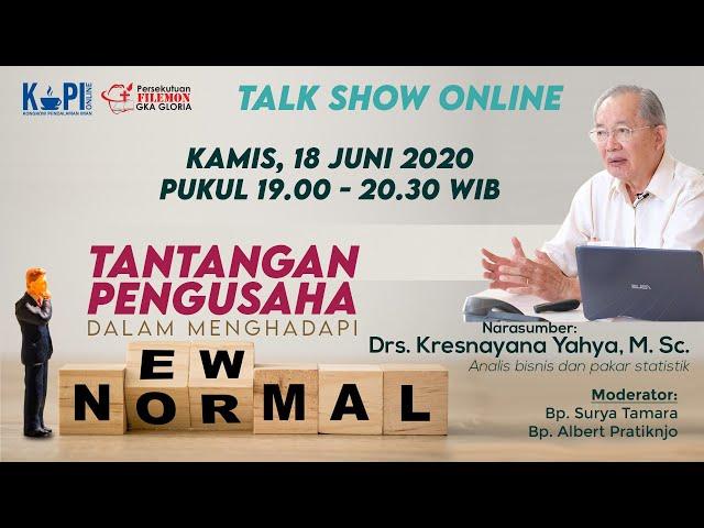 KoPI Online - Tantangan Pengusaha dalam Menghadapi New Normal | 18 Juni 2020