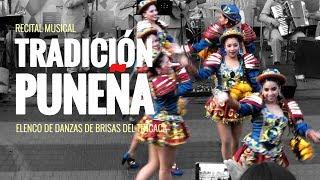 """Recital Musical """"Tradición Puneña"""" - Elenco de danzas de Brisas del Titicaca"""