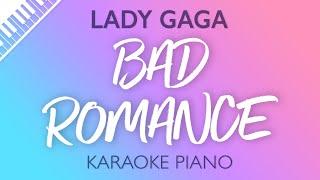 Lady Gaga - Bad Romance (Karaoke Piano)