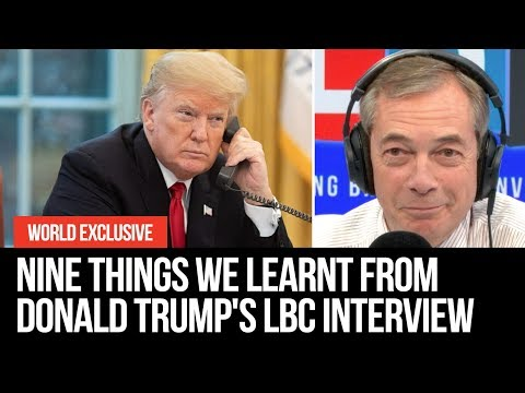 Nine Things We Learnt From Donald Trump's LBC Interview