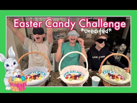 EASTER CANDY CHALLENGE *unedited* and hilarious!!!!