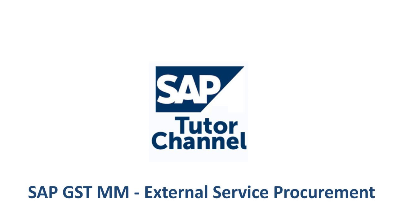 SAP GST MM - External Service Procurement