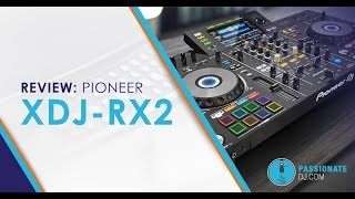 XDJ-RX2 Review: Is Pioneer's Standalone DJ System Worth It?