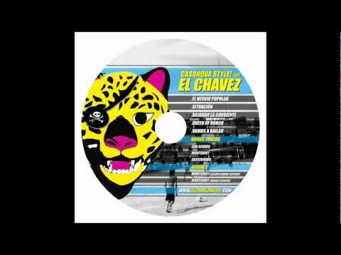 El Chavez - El Nervio Popular (Casanova Style! EP) El Puntero OST