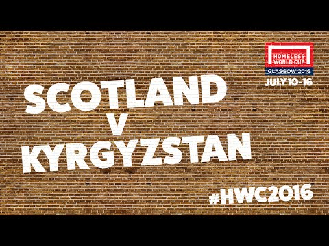 Scotland v Kyrgyzstan l Homeless World Cup Semi Final #HWC2016