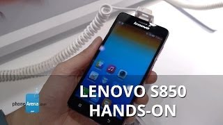 Lenovo S850 hands-on