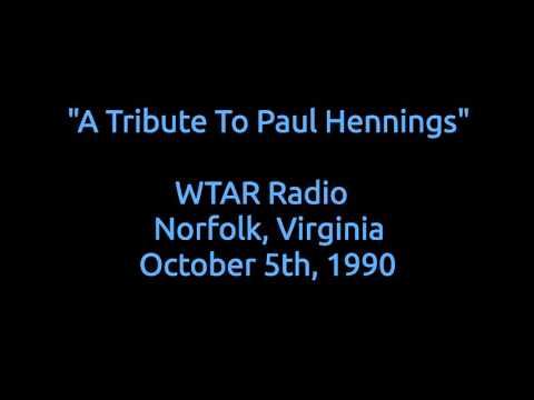 """WTAR Radio Aircheck   """"A Tribute To Paul Hennings'"""""""