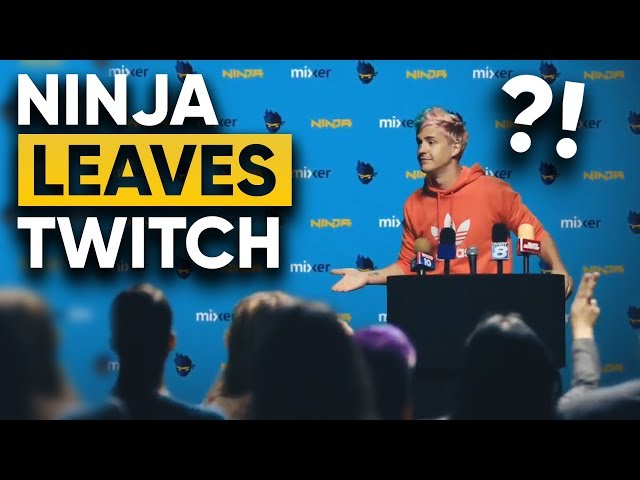 Why Did Ninja Leave Twitch For Mixer?