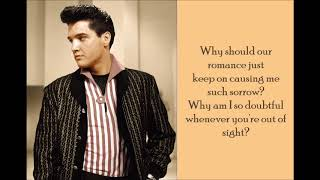 Suspicion - Elvis Presley - (Lyrics)
