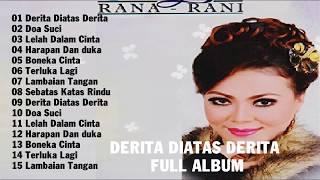 Gambar cover Rana Rani Dangdut Koplo - DERITA DIATAS DERITA FULL ALBUM