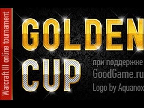 Golden Cup.