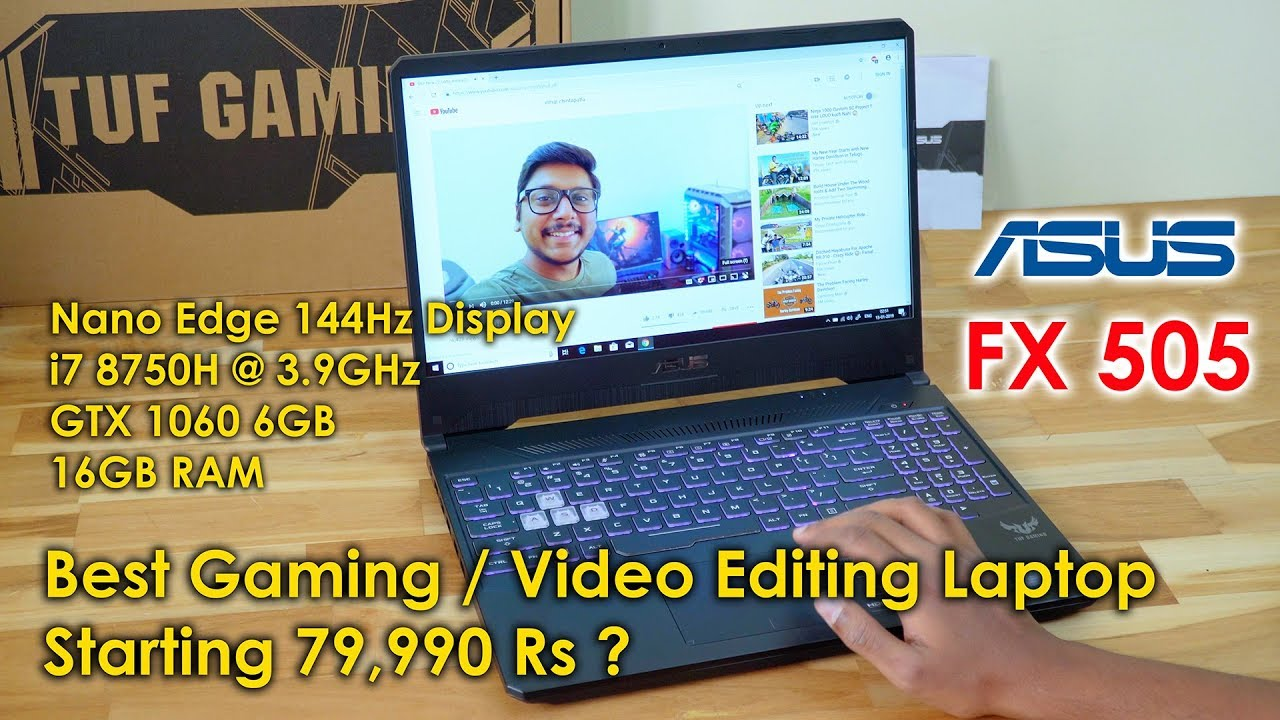Best Gaming / Video Editing Laptop for 79,990 Rs? Asus TUF FX505 Review