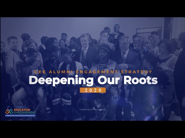 CEE Alumni Engagement Strategy: Deepening Our Roots