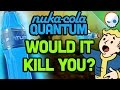 What if you drank nuka cola quantum gnoggin mp3