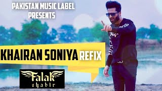 KHAIRAN SONIYA REFIX | FALAK SHABIR | LATEST PUNJABI SONG 2020 | OFFICIAL MUSIC VIDEO