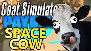Cows on the Moon? Goat simulator Payday Space Cow Prank!