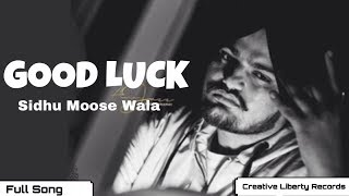 Good Luck : Sidhu Moose Wala | Intense Music | Sunny Malton