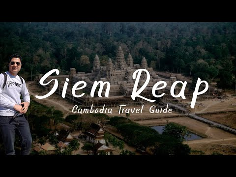 Siem Reap Cambodia: Everything You Need to Know!