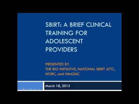 SBIRT: A Brief Clinical Training for Adolescent Providers