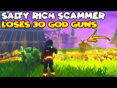 Salty Rich Scammer Loses 30 God Guns! 💯😱 (Scammer Gets Scammed) Fortnite Save The World