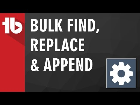 Bulk Find / Replace / Append using TubeBuddy