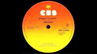 Chicago - Street Player (Alternative Mix) Columbia Records 1979