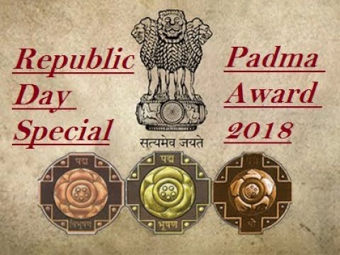 Padma Awards 2018 | Complete Awardee List
