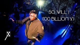 So Will I (100 Billion X) - Cross Worship (feat. Osby Berry)