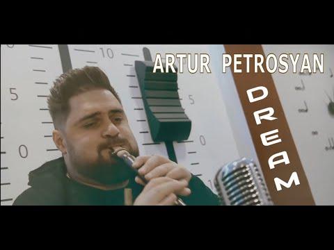 Artur Petrosyan - DREAM