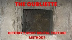 The Oubliette - History's Most Brutal Torture Method?